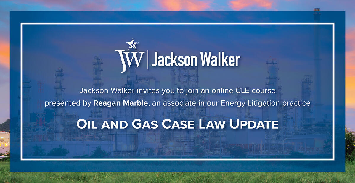 2021 Oil and Gas Case Law Update Webinar Invitation